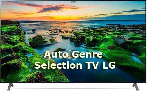 Auto Genre Selection on LG TVs what is it